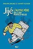 Jijé, l'autre père de la bande dessinée franco-belge