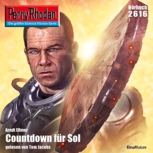 Countdown für Sol     Perry Rhodan 2616              By:                                                                                                                                 Arndt Ellmer                               Narrated by:                                                                                                                                 Tom Jacobs                      Length: 2 hrs and 59 mins     Not rated yet     Overall 0.0