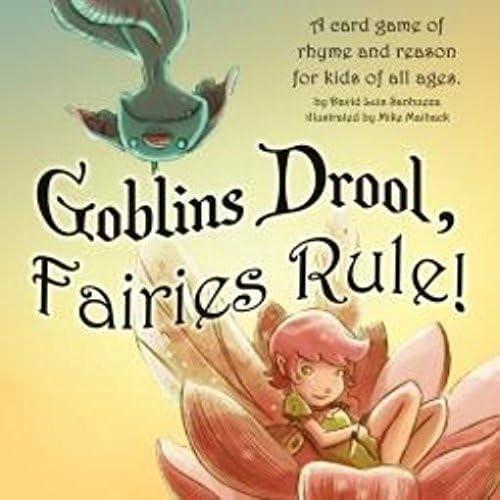 estar en gran demanda Goblins Drool, Fairies Rule    2nd Edition by Game Salute  nuevo estilo