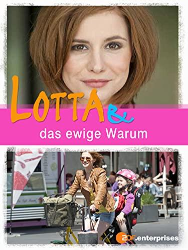 Lotta & das ewige Warum