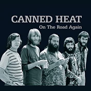 Canned Heat - On The Road Again Vol. 2