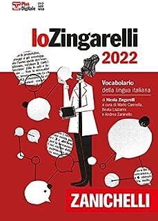 Lo Zingarelli 2022. Vocabolario della lingua italiana. Versione plus. Con Contenuto digitale (fornito elettronicamente). C...