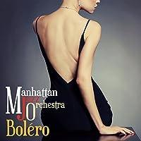 Bolero by MANHATTAN JAZZ ORCHESTRA (2014-09-10)