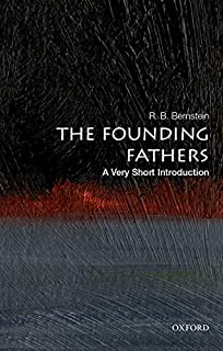 The Founding Fathers: A Very Short Introduction