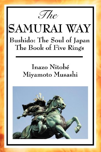 The Samurai Way: The Soul of Japan and The Book of Five Rings (English Edition)