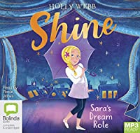 Sara's Dream Role (Shine!)