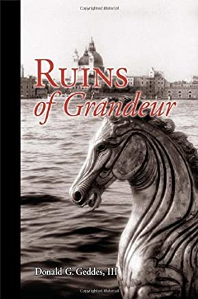 Ruins of Grandeur (The Peter Grant Chronicles) by Donald G. Geddes III (2008-10-17)