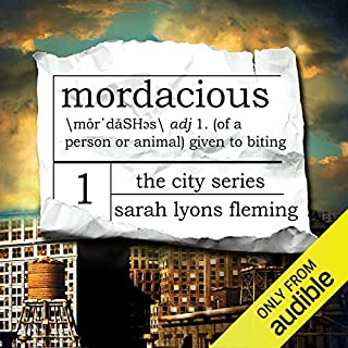 Mordacious     The City Series, Book 1              By:                                                                                                                                 Sarah Lyons Fleming                               Narrated by:                                                                                                                                 Luke Daniels,                                                                                        Therese Plummer                      Length: 17 hrs and 55 mins     73 ratings     Overall 4.8