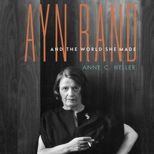 Ayn Rand and the World She Made audiobook cover art