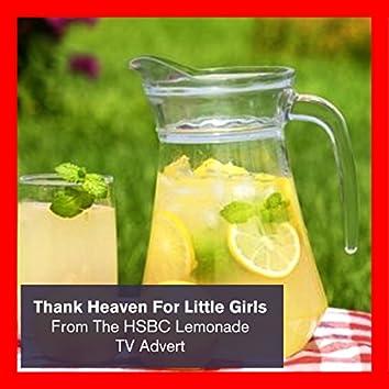 """Thank Heaven For Little Girls (From The HSBC """"Lemonade"""" TV Advert)"""