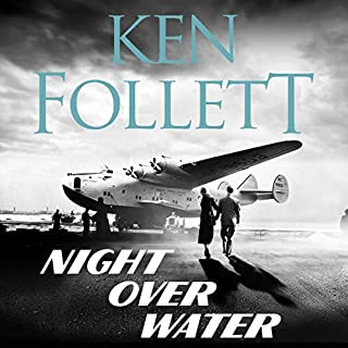 Night over Water                   By:                                                                                                                                 Ken Follett                               Narrated by:                                                                                                                                 Russell Bentley                      Length: 18 hrs and 41 mins     24 ratings     Overall 4.2
