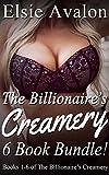 The Billionaire's Creamery Bundle: Books 1-6