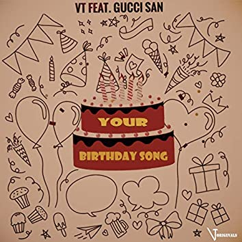 Your Birthday Song (feat. Gucci San)