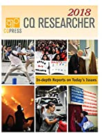 CQ Researcher Bound Volume 2018