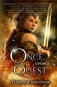 Once Upon A Quest: Fifteen Tales of Adventure