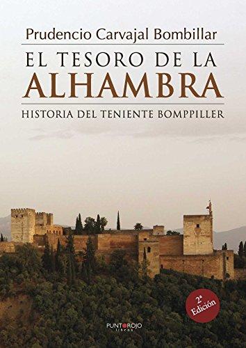 El tesoro de la Alhambra: Historia del teniente Bomppiller eBook ...