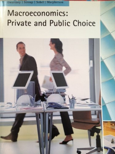 Macroeconomics:Public and Private Choice