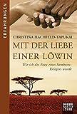 Christina Hachfeld: Mit der Liebe einer Löwin