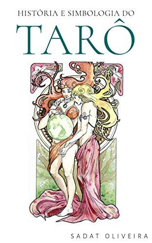 História e Simbologia do Tarô