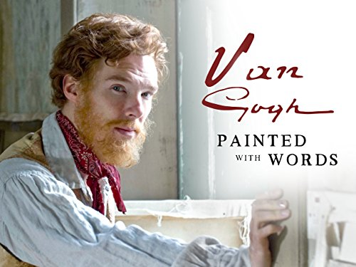 Vincent Van Gogh: Painted with Words