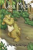 Ursa Major: The Bear on a Quest for Honey: 4 (Ursa Major: The Adventures Homeric of Ulysses the Bear)