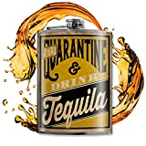 Self QUARANTINE and drink TEQUILA - Funny, Sarcastic, Gag Gift - 8oz Stainless Steel Flask - comes in a gift box - by Trixie & Milo