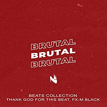 Brutal (Freestyle Beats Collection)