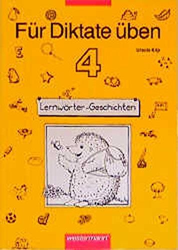 Für Diktate üben. Deutsch für die Grundschule: Für Diktate üben Ausgabe 1996: Arbeitsheft 4
