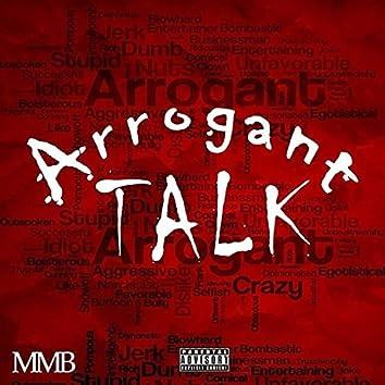 Arrogant Talk