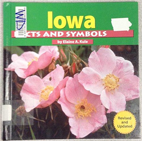 Iowa Facts and Symbols (The States and Their Symbols)