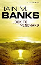 Look To Windward by Iain M. Banks (2001-08-02)