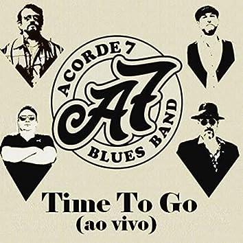Time to Go (Ao Vivo)