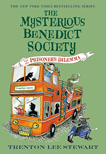 The Mysterious Benedict Society and the Prisoner's Dilemma (The Mysterious Benedict Society, 3)の詳細を見る