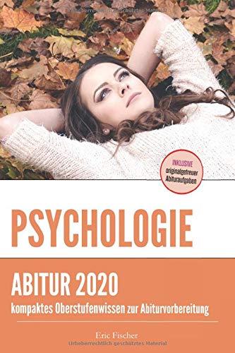 Abiturwissen Psychologie: kompaktes Oberstufenwissen inklusive originalgetreuer Abituraufgaben