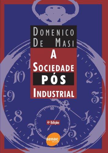 A Sociedade Pós-industrial