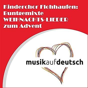 Kinderchor Flohhaufen: Buntgemixte Weihnachts-Lieder zum Advent