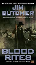Blood Rites: Book Six of The Dresden Files by Jim Butcher (Aug 2 2004)