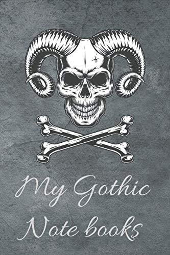 My Gothic Notebook: 103 pages with suitable size 6 x 9 inches and Wonderful skull wallpaper on book page My Skull Notebook Notepad Original Skull Note books