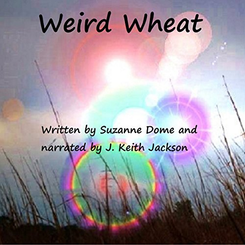Weird Wheat cover art