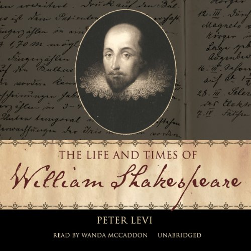 The Life and Times of William Shakespeare audiobook cover art