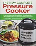 The New Complete Pressure Cooker...