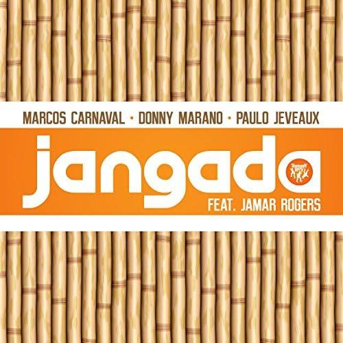 Marcos Carnaval, Donny Marano & Paulo Jeveaux