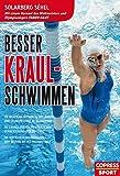Besser Kraul-Schwimmen: Die richtigen Techniken,...