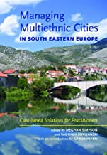 Managing Multiethnic Cities in South Eastern Europe