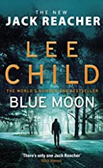Blue Moon - (Jack Reacher 24) de Lee Child
