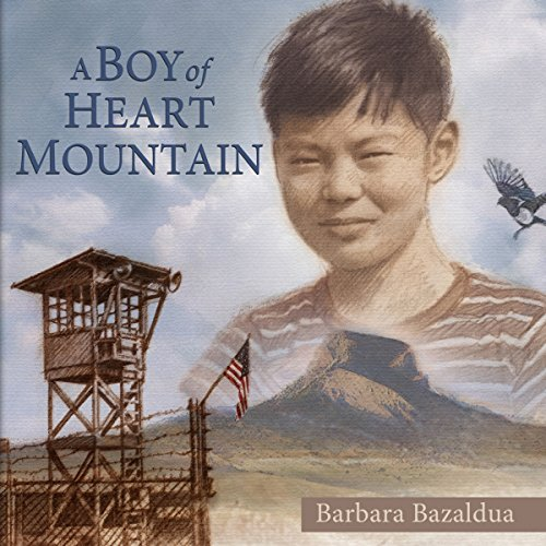 A Boy of Heart Mountain audiobook cover art