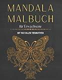 Mandala Malbuch für Erwachsene: mit 100 tollen Tiermotiven