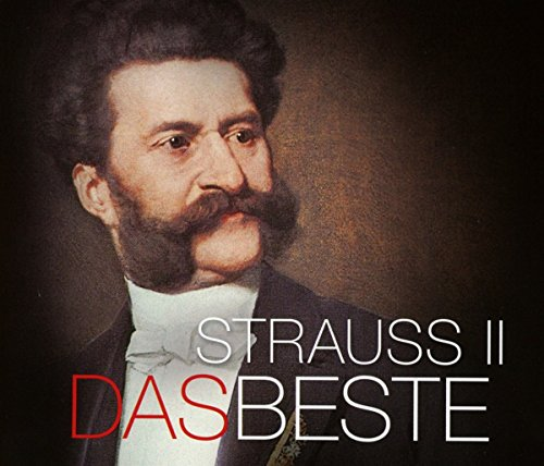 Das Beste: Johann Strauss