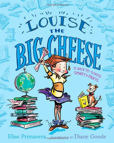 Image of Louise the Big Cheese and the Back-to-School Smarty-Pants