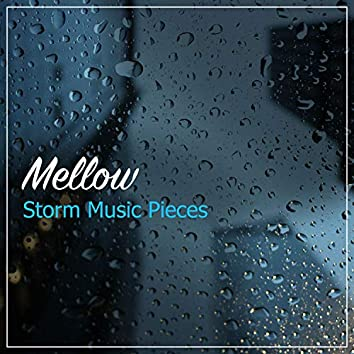 #15 Mellow Storm Music Pieces for Zen Meditation & Relaxation